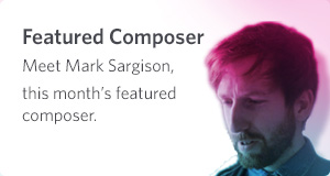 Featured Composer - Mark Sargison